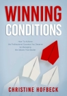 Winning Conditions: How to Achieve the Professional Success You Deserve by Managing the Details That Matter Cover Image