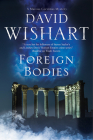 Foreign Bodies: A Mystery Set in Ancient Rome (Marcus Corvinus Mystery #18) Cover Image