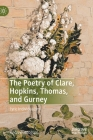 The Poetry of Clare, Hopkins, Thomas, and Gurney: Lyric Individualism Cover Image