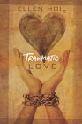 Traumatic Love Cover Image