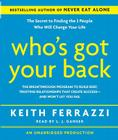Who's Got Your Back: The Breakthrough Program to Build Deep, Trusting Relationships That Create Success--And Won't Let You Fail Cover Image