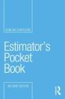 Estimator's Pocket Book (Routledge Pocket Books) Cover Image
