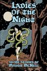 Ladies of the Night: Short Stories by Maggie McNeill Cover Image