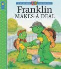 Franklin Makes a Deal (A Franklin TV Storybook) Cover Image