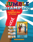 Jumble® Champion: The Undisputed King of Puzzles! (Jumbles®) Cover Image