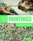 50 Paintings You Should Know (50 You Should Know) Cover Image