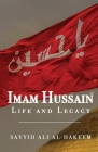 Imam Hussain: Life and Legacy Cover Image