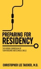 Preparing for Residency: The Hidden Curriculum of Team Building and Clinical Skills Cover Image