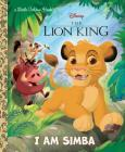 I Am Simba (Disney The Lion King) (Little Golden Book) Cover Image