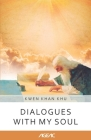 Dialogues with my Soul (AGEAC): Black and White Edition Cover Image