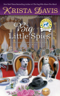 Big Little Spies (A Paws & Claws Mystery #7) Cover Image