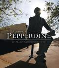 A Portrait of Pepperdine: Life at an Extraordinary University Cover Image