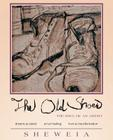The Old Shoes: (the Soul of an Artist) Cover Image