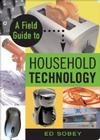 A Field Guide to Household Technology Cover Image
