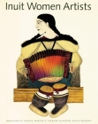 Inuit Women Artists: Voices from Cape Dorset Cover Image