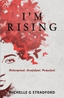 I'm Rising: Determined. Confident. Powerful. Cover Image