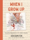 When I Grow Up: The Lost Autobiographies of Six Yiddish Teenagers Cover Image