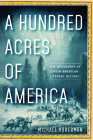 A Hundred Acres of America: The Geography of Jewish American Literary History Cover Image