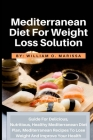 Mediterranean Diet For Weight Loss Solution Cover Image