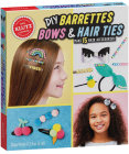 DIY Barrettes, Bows & Hair Ties (Klutz) Cover Image
