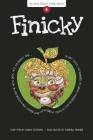 Finicky: Book 6 (Aldo Zelnick Comic Novel #6) Cover Image