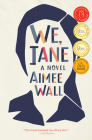 We, Jane Cover Image