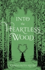 Into the Heartless Wood Cover Image