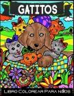Gatitos Libro Colorear Para niños: Colorear libro 50 pasatiempos Pasatiempos. Actividades. ¡Y muchos gatos! Cover Image