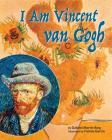 I Am Vincent Van Gogh Cover Image