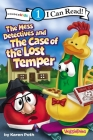 The Mess Detectives and the Case of the Lost Temper: Level 1 (I Can Read! / Big Idea Books / VeggieTales) Cover Image