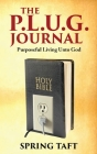 The Plug Journal: Purposeful Living Unto God Cover Image