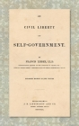 On Civil Liberty and Self-Government (1859): Enlarged edition in one volume Cover Image