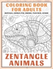 Zentangle Animals - Coloring Book for adults - Buffalo, Guinea pig, Rhino, Panther, other Cover Image