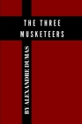 The Three Musketeers by Alexandre Dumas Cover Image