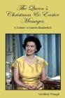 The Queen's Faith: Queen Elizabeth II describes her faith Cover Image