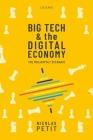 Big Tech and the Digital Economy: The Moligopoly Scenario Cover Image