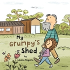 My Grumpy's Shed Cover Image