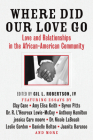 Where Did Our Love Go: Love and Relationships in the African-American Community Cover Image