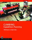 Climbing: Expedition Planning (Mountaineers Outdoor Expert) Cover Image