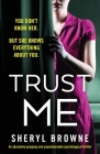 Trust Me: An absolutely gripping and unputdownable psychological thriller Cover Image
