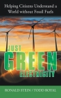 Just Green Electricity: Helping Citizens Understand a World Without Fossil Fuels Cover Image