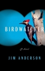 Birdwatcher Cover Image