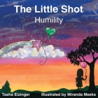 The Little Shot: Humility Cover Image