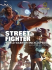 Street Fighter World Warrior Encyclopedia - Arcade Edition Hc Cover Image