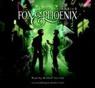 Fox and Phoenix (Lib)(CD) Cover Image