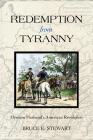 Redemption from Tyranny: Herman Husband's American Revolution (Early American Histories) Cover Image