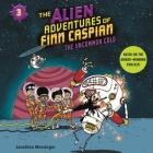 The Alien Adventures of Finn Caspian #3: The Uncommon Cold Lib/E Cover Image