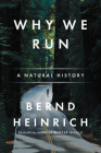 Why We Run: A Natural History Cover Image