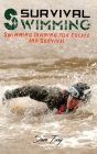Survival Swimming: Swimming Training for Escape and Survival Cover Image