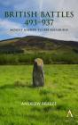 British Battles 493-937: Mount Badon to Brunanburh Cover Image